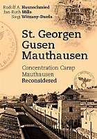 This Basic study supplements the narrative of KZ Mauthausen